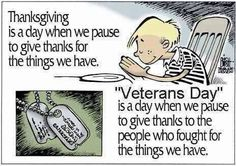 Thanksgiving is a day when we pause to give thanks for things we have. Memorial Day is a day when we pause to give thanks to the people who fought for the things we have. Veterans Day Quotes, Thank You Veteran, Be My Hero, Pomes, Thing 1, Support Our Troops, Remembrance Day, Happy Memorial Day, We Are The World
