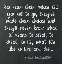 Prove it All Night Springsteen Quotes