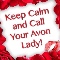 Keep calm and call your avon lady! Avon Party Ideas, Avon Ideas, Avon Sales, Avon Catalog, Avon Online, Avon Representative, I Feel Pretty, Holiday Gifts, Calm
