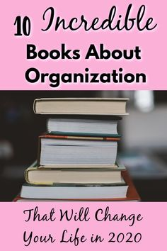 10 Useful Books About Organization and Decluttering You NEED To Read This Year - Organized Mind + Life Declutter Books, Declutter Your Home, Organize Your Life, Organizing Your Home, Organizing Toys, Organizing Ideas, Garage Organization Tips, Office Organization, Better Life
