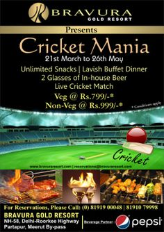 Bravura Gold Resort presents CRICKET MANIA - The Live Cricket Match first time in Meerut.