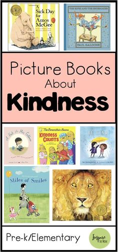 Books about kindness - Picture Books About Kindness Inspire the Mom Books Kindergarten Language Arts, Kindergarten Activities, Kindergarten Teachers, Kindness Pictures, Books About Kindness, Read Aloud Books, Books For Moms, Preschool Books, Elementary Art