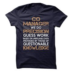 Co Manager We Do Precision Guess Work Knowledge T-Shirt, Hoodie Co Manager