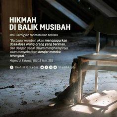 📎 HIKMAH DI BALIK MUSIBAH . 👤 Ibnu Taimiyyah rahimahullah berkat Sufi Quotes, Muslim Quotes, Islamic Qoutes, Islam Muslim, Quran, Wise Words, Wisdom, Deen, Sayings