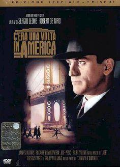 C'Era Una Volta In America - Sergio Leone