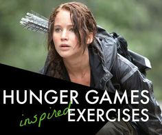 Mix up your workout with a Hunger Games themed challenge - so much more than just running or yoga...