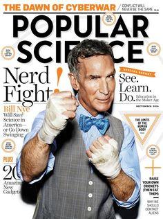 "Now Live: The September 2014 Issue Of Popular Science Magazine | Popular Science You get em' Bill Nye! ""Bill"" ""Bill"" ""Bill"""