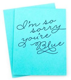 I'm so sorry you're blue card <3 www.mooreaseal.com