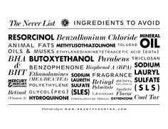 Ingredients you will NEVER find in Beautycounter's products. http://www.beautycounter.com/lauradicas