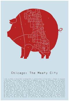 Combines Razorback AND Chicago!  Chicago : The Meaty City  - pig meat neighborhood poster. $25.00, via Etsy.