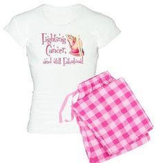Fabulous Cancer pajamas on CafePress.com