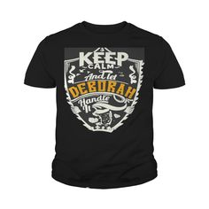 Best DEBORAH  Shirt #gift #ideas #Popular #Everything #Videos #Shop #Animals #pets #Architecture #Art #Cars #motorcycles #Celebrities #DIY #crafts #Design #Education #Entertainment #Food #drink #Gardening #Geek #Hair #beauty #Health #fitness #History #Holidays #events #Home decor #Humor #Illustrations #posters #Kids #parenting #Men #Outdoors #Photography #Products #Quotes #Science #nature #Sports #Tattoos #Technology #Travel #Weddings #Women