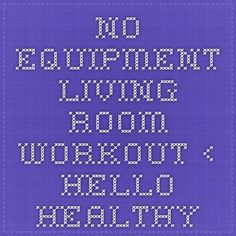 No Equipment Living Room Workout