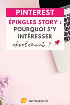 Épingles story Pinterest : pourquoi s'y intéresser absolument ? Inbound Marketing, Le Web, Community Manager, Pinterest Marketing, Boss Babe, Tips, Starting A Blog, Tips And Tricks, Content Marketing