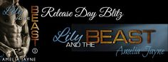 Radical Reads Book  Blog: Release Blitz  Lily and the Beast by  Amelia Jayne...