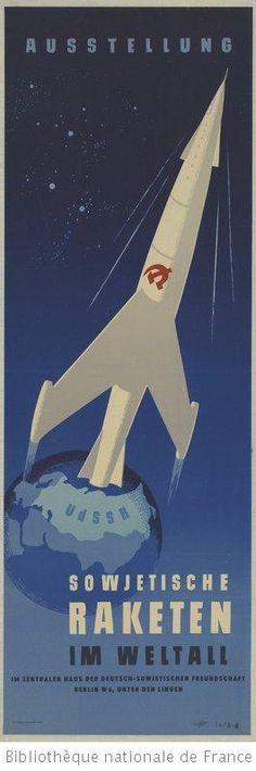 Russian Space Rocket  Poster  Ausstellung Sowjetische Raketen im Weltall ... Berlin