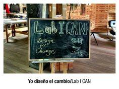 """Lab I CAN (Yo Diseño el Cambio DFC Spain) Encuentro para personas que quieren conocer y participar en el movimiento """"Diseña el cambio"""" #participacion #ilusion"""