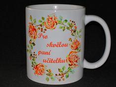 Hrneček pro paní učitelku Mugs, Tableware, Dinnerware, Tablewares, Mug, Place Settings
