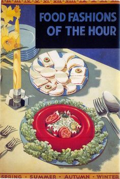 Food Fashions of the Hour Cookbook
