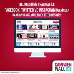 Belirlediğiniz #hashtag ile #Facebook, #Twitter ve #Instagram üzerinden kampanyanızı yönetmek ister misiniz?  www.campaignwall.com #CampaignWall #hashtag #Kampanya #Etkinlik #Konferans #Instore #Magaza #AVM #Mobil #Dijital #SosyalMedya #Ödül