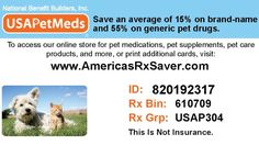 USA PET Meds Discount Card: save average of 55% on Pet's prescriptions! Fill your veterinarian`s Meds at your regular visited pharmacy.  Website www.americasdrugcard.org/u317