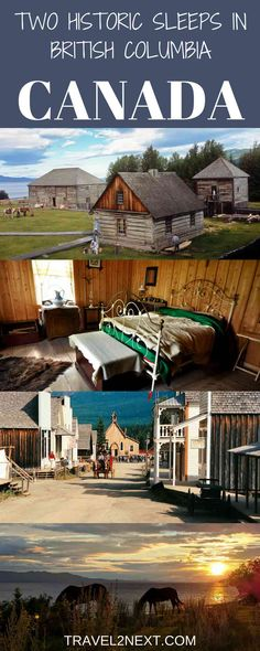 Two Cool Historic Stays in BC Canada. British Columbia has many memorable places to stay, from top-end world-class luxury hotels to marvellously inexpensive hostels.