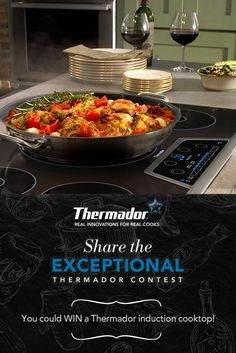 I just entered the Share the Exceptional Thermador Contest! *Daily Entry* Ends 06/09/2017