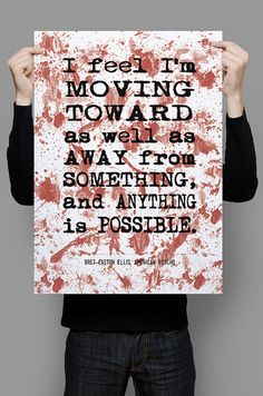 "Printable art, Literary Quote , Bret Easton Ellis quote, American Psycho quote, Printable Quote , Instant download, ""I feel I'm moving..."""