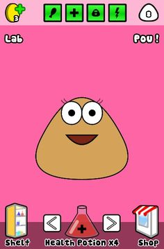 My pou is my fave i love it plus the game is  ary inertaning