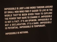 Impossible does not exist.