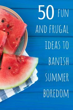 Looking for some frugal summer fun? Here are 50 cheap summer activities for kids.
