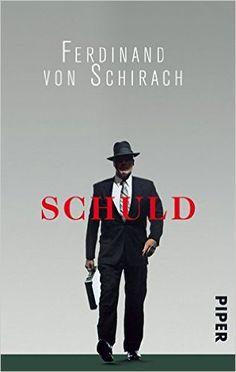 Schuld: Stories: Amazon.de: Ferdinand von Schirach: Bücher
