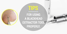Hello, Wish Trenders! Are you looking for a suitable blackhead remover tool? Here is essential tips for you on online beauty & trend magazine Wishtrend Glam♥  TIPS FOR USING A BLACKHEAD EXTRACTOR TOOL PROPERLY.