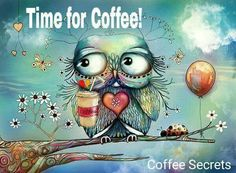 Owl ... Time for Coffee