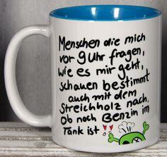 Tasse mit lustigem Spruch für Morgenmuffel / funny coffee cup made by MySweetheart via DaWanda.com