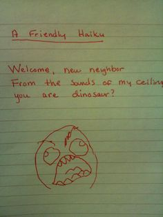 The Most Entertaining Obnoxious Or Completely Insane Notes Written To Neighbors Funny Note, The Funny, Neighbor Notes, Welcome New Neighbors, Rude People, Love Your Neighbour, Passive Aggressive, Can't Stop Laughing, How I Feel