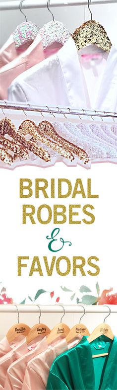 Custom Bridal Robes - Over 35 color options + beautiful bridal favors and customized hangers!