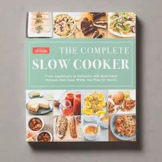 All The Recipes From The Complete Slow Cooker