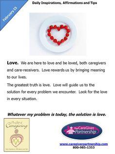 February 15 Daily CareGiver Affirmation: Love  #caregiver  http://www.caregiverpartnership.com/