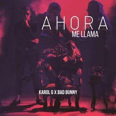 Karol G x Bad Bunny - Ahora Me Llama