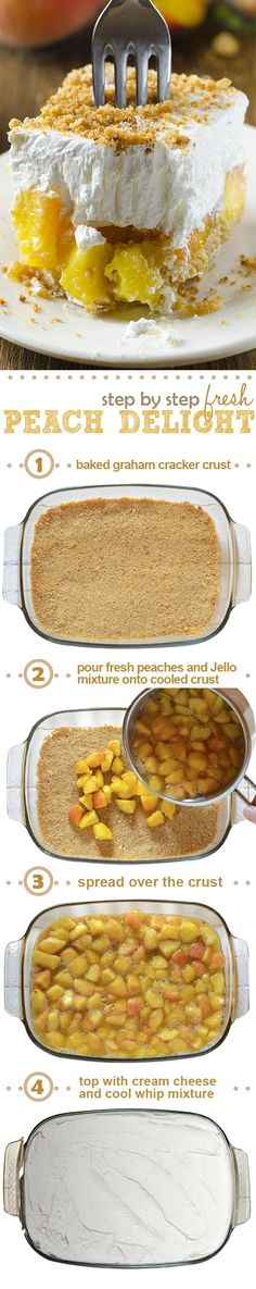 Southern Recipe: Fresh Peach Delight is a refreshing layered dessert - graham cracker crust is followed by a layer of fresh peach and jello filling, finished with a layer of cream cheese and cool whip mixture sprinkle with graham cracker crumbs on top.