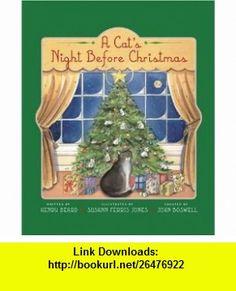 A Cats Night Before Christmas (9780767918534) Henry Beard, John Boswell, Susann Jones , ISBN-10: 0767918533  , ISBN-13: 978-0767918534 ,  , tutorials , pdf , ebook , torrent , downloads , rapidshare , filesonic , hotfile , megaupload , fileserve
