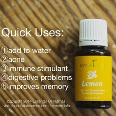 Uses for Lemon, Young Living Essential Oils, drink it, acne, teeth, digestion, memory, improve concentration, stain removal, remove residue, immune booster, heartburn, acid reflux