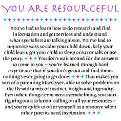 You Are Resourceful