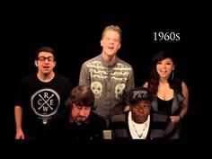 Evolution of Music - Pentatonix. So according to this, music's downfall started in the 90's... and quickly got worse from there. Good to know!