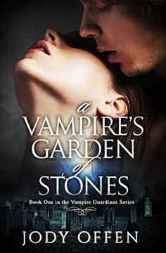 A Vampire's Garden of Stones (Vampire Guardians Book 1) by Jody Offen http://www.amazon.com/dp/B017PXXZV0/ref=cm_sw_r_pi_dp_6Wl0wb0B2NPB5