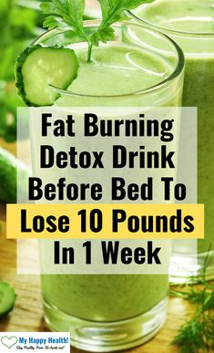 Fat Burning Detox Drink Before Bed To Lose 10 Pounds In 1 Week . - Fat Burning Detox Drink Before Bed To Lose 10 Pounds In 1 Week – How To Get Fit Women, men and te - Weight Loss Meals, Weight Loss Drinks, Weight Loss Smoothies, Healthy Weight Loss, Detox Drink Before Bed, Drinks Before Bed, Lose Weight Quick, Lose Fat, Loosing Weight