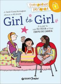 Girl to Girl Giunti Editore #libro per #ragazze | Blog Family