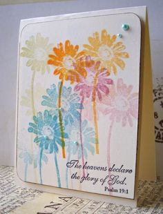 By Jacqueline. Stamped large flower in several colors, some second generation stamping. Added sentiment and pearls (or used Pearl Pen).