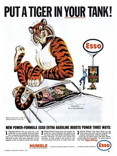 """Esso/Exxon Vintage Ads : """"Put a tiger in your tank! Retro Ads, Vintage Ads, Vintage Posters, Vintage Stuff, Vintage Decor, Vintage Items, Old Advertisements, Advertising Slogans, Tigers"""